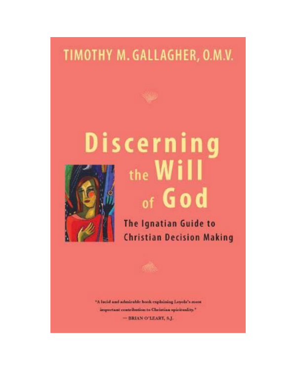 Discerning the Will of God: Fr. Timothy Gallagher