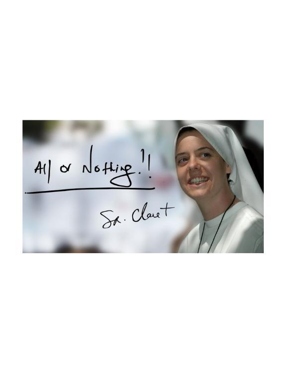 All or Nothing: Sr. Clare Crockett (full movie)