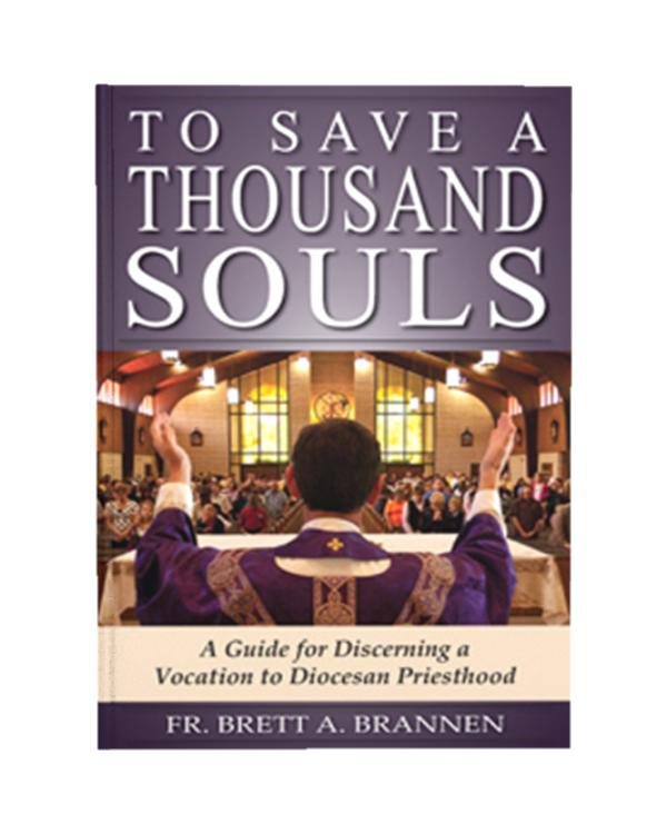 To Save a Thousand Souls: Brett Brannen, William E. Lori