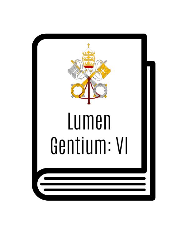 Lumen Gentium: Chapter 6